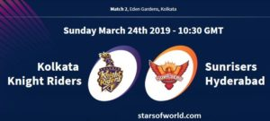 KKR Vs SRH: Match 2, Preview, Time, Venue, Fixture, Date, IPL Live Streaming, Live Score, Prediction