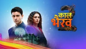 Kaal Bhairav Rahasya 1 April 2019 Written Update