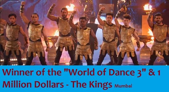 """The Winner of """"World of Dance 3"""" & 1 Million Dollars - The Kings Mumbai"""