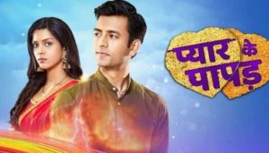 Pyaar Ke Papad 17 June 2019
